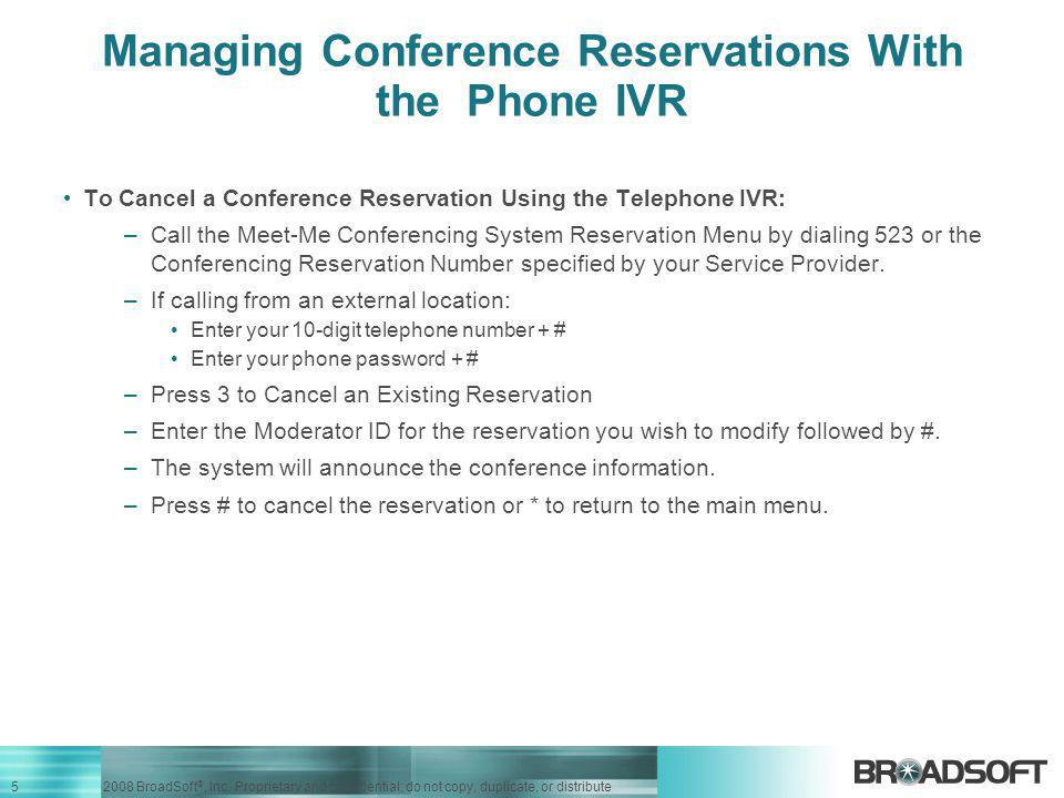 Managing Conference Reservations With the Phone IVR