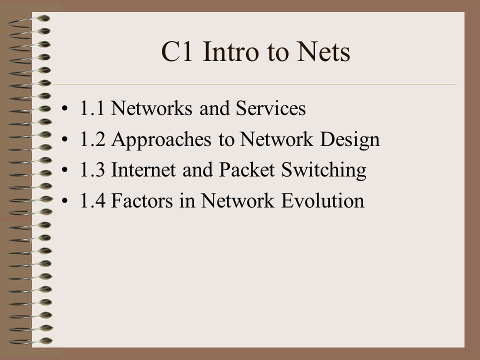 C1 Intro to Nets 1.1 Networks and Services