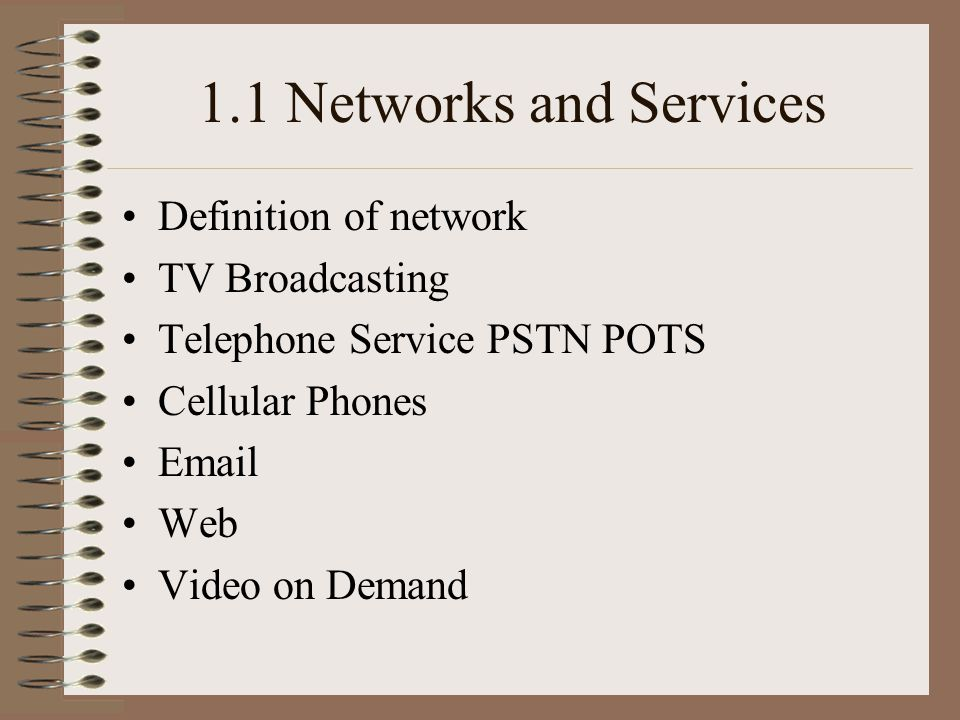 1.1 Networks and Services Definition of network TV Broadcasting