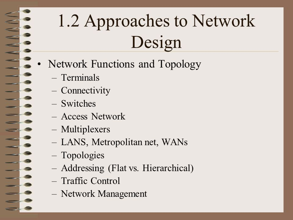 1.2 Approaches to Network Design