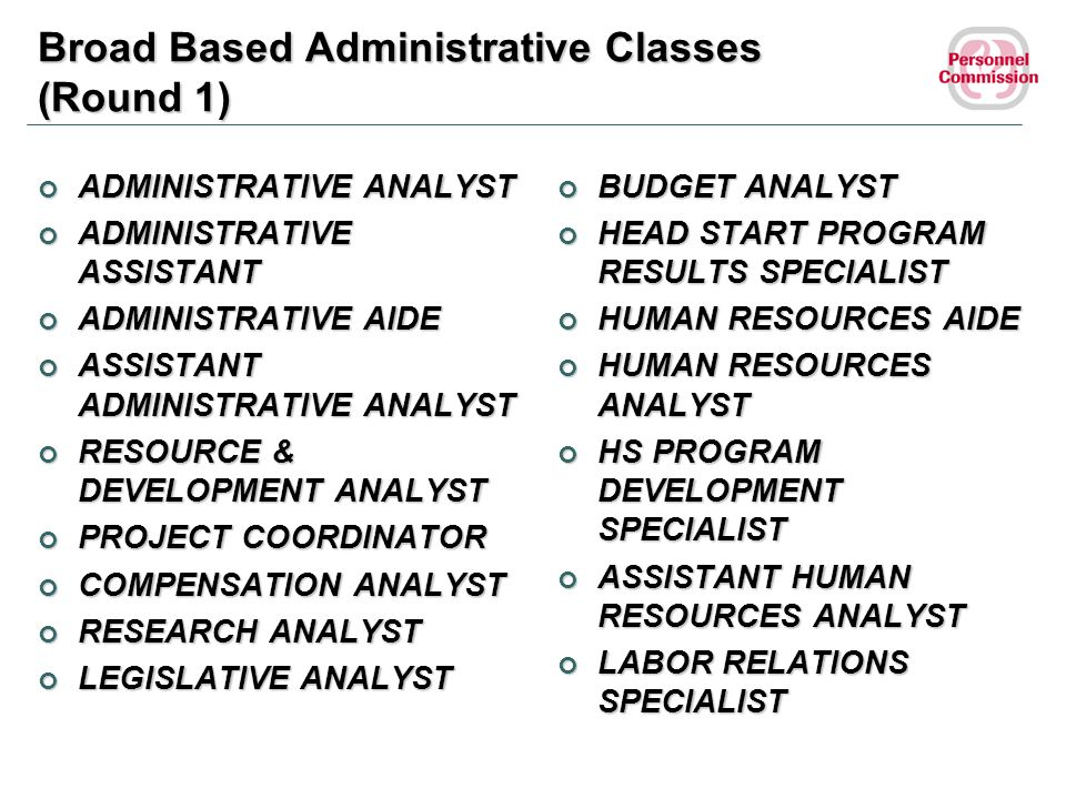 Broad Based Administrative Classes (Round 1)