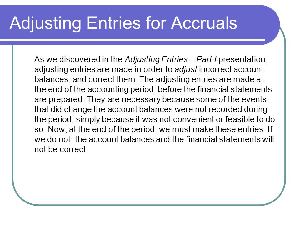 Adjusting Entries for Accruals