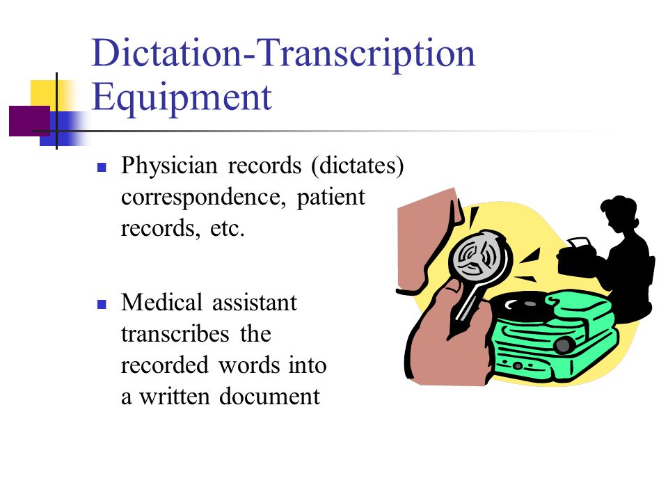 Dictation-Transcription Equipment
