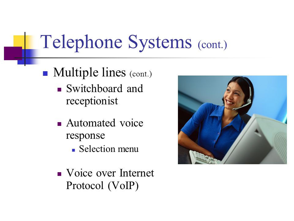 Telephone Systems (cont.)