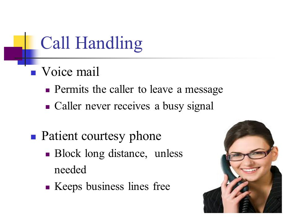 Call Handling Voice mail Patient courtesy phone