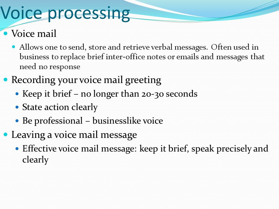 Voice processing Voice mail Recording your voice mail greeting
