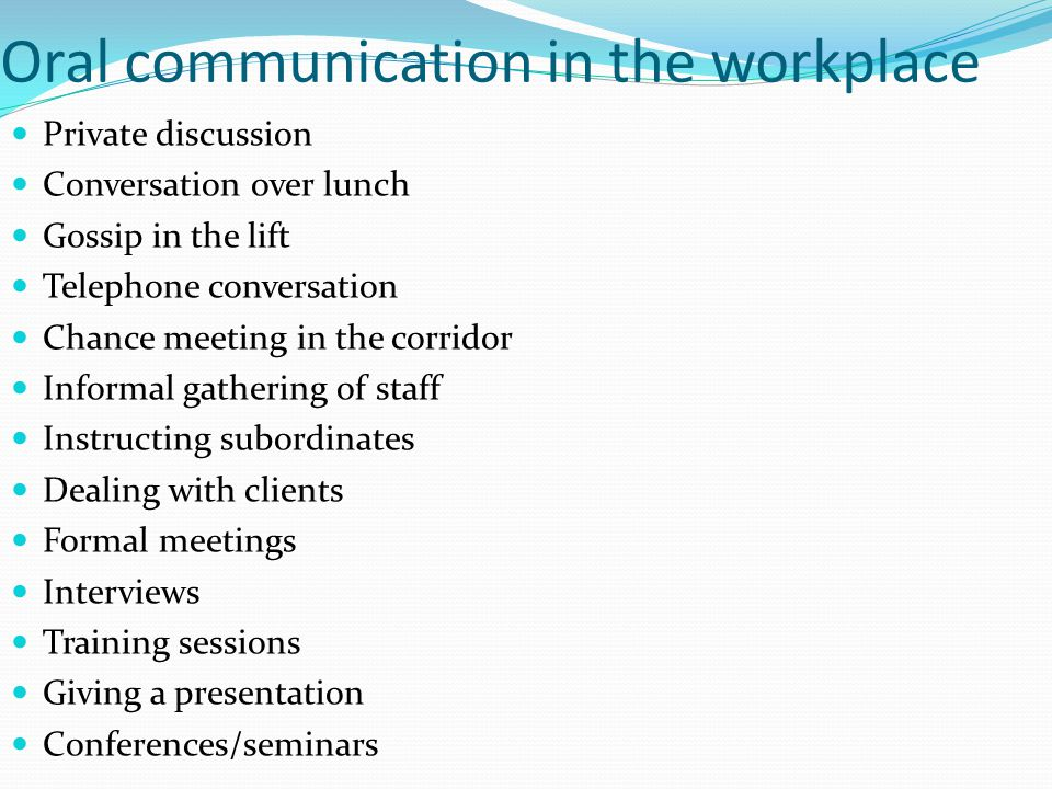Oral communication in the workplace