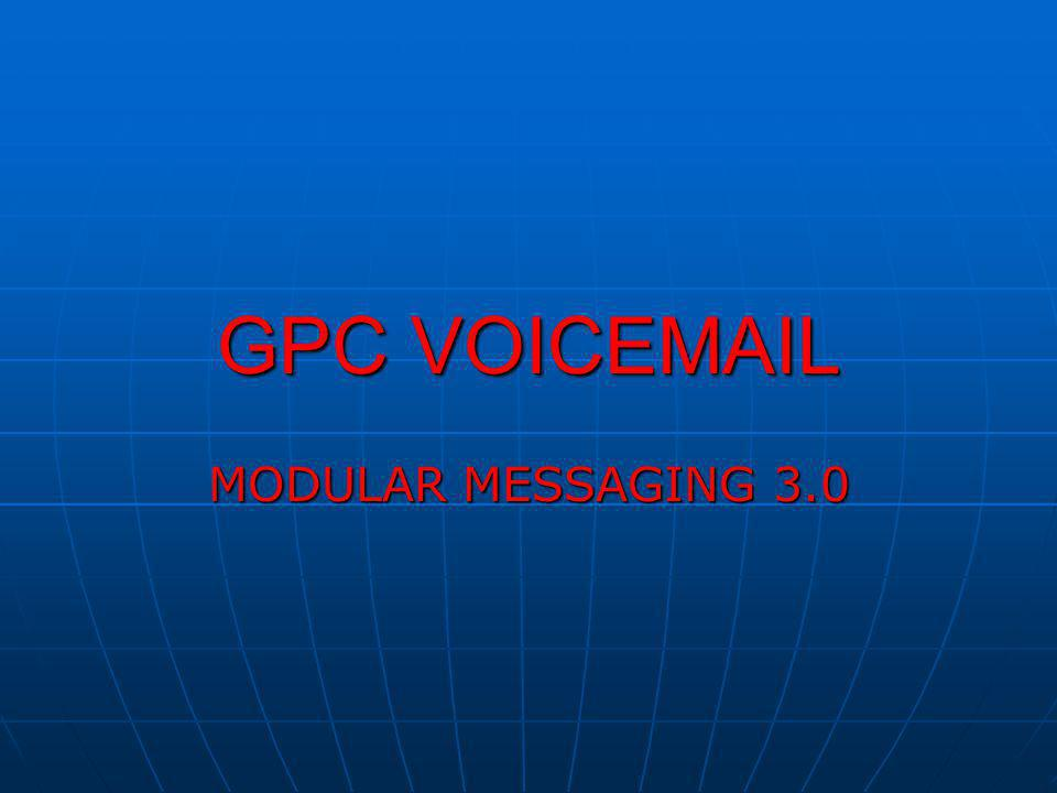 GPC VOICEMAIL MODULAR MESSAGING 3.0
