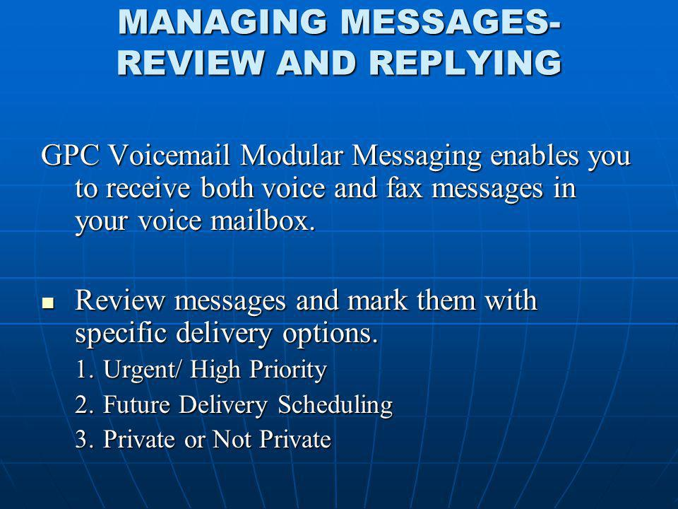 MANAGING MESSAGES- REVIEW AND REPLYING