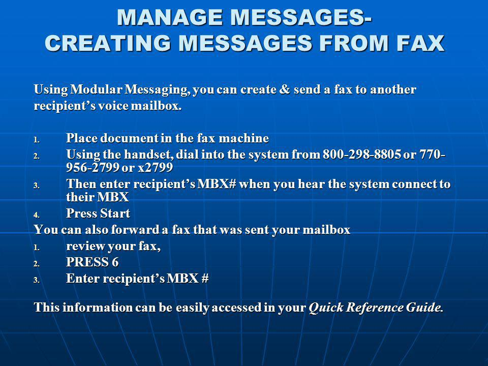 MANAGE MESSAGES- CREATING MESSAGES FROM FAX