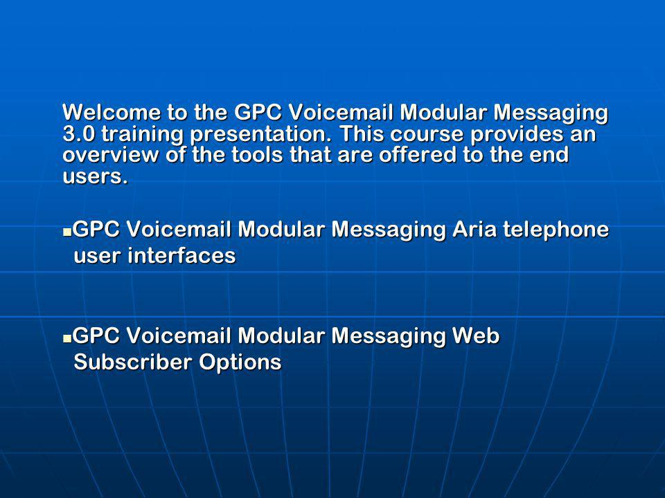 Welcome to the GPC Voicemail Modular Messaging 3