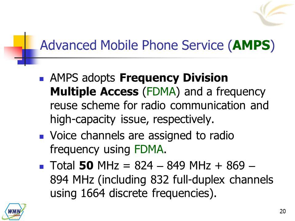 Advanced Mobile Phone Service (AMPS)