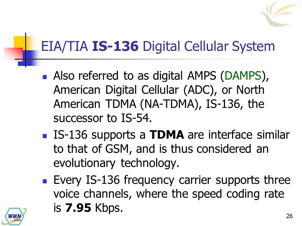 EIA/TIA IS-136 Digital Cellular System