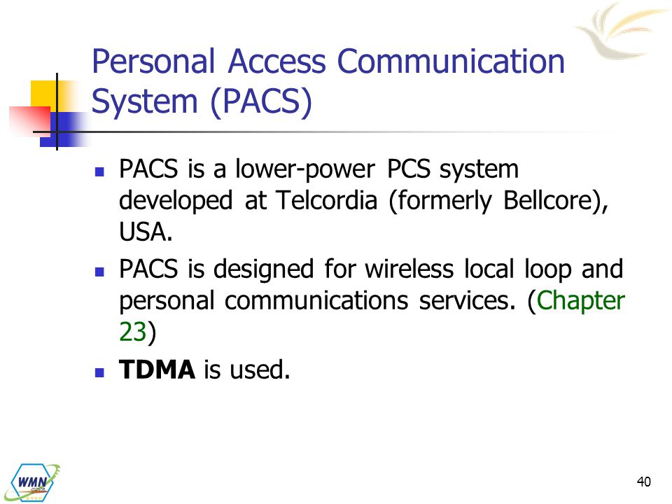 Personal Access Communication System (PACS)