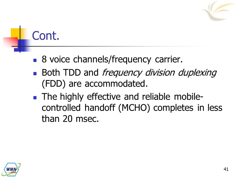 Cont. 8 voice channels/frequency carrier.