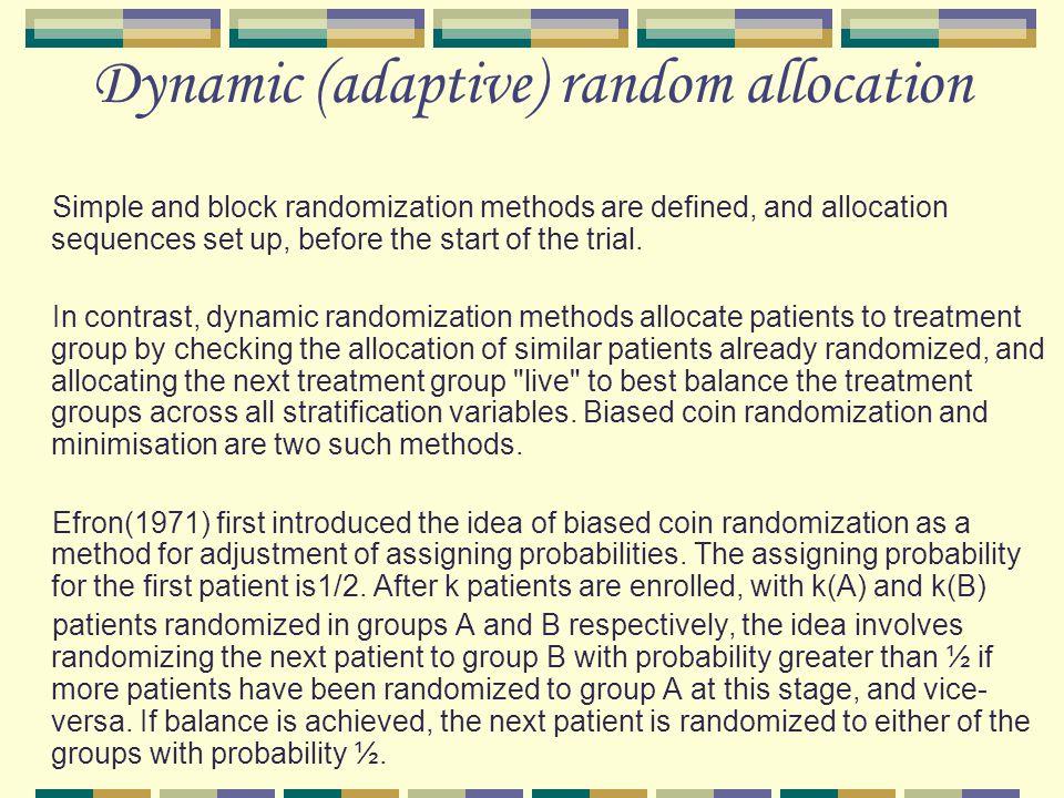 Dynamic (adaptive) random allocation