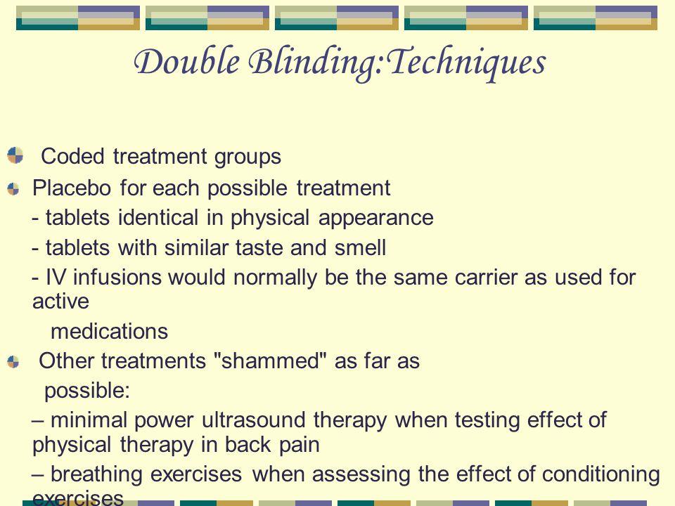 Double Blinding:Techniques
