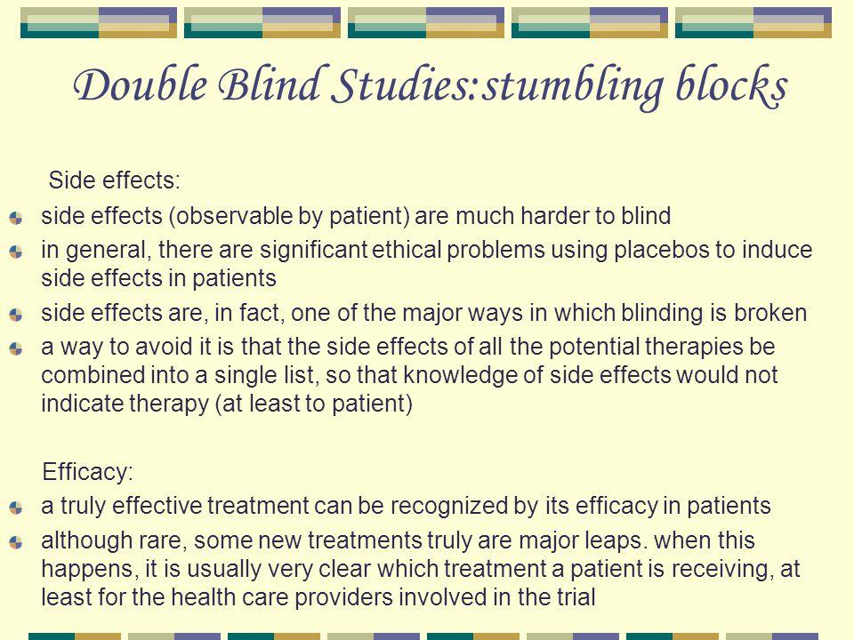 Double Blind Studies:stumbling blocks