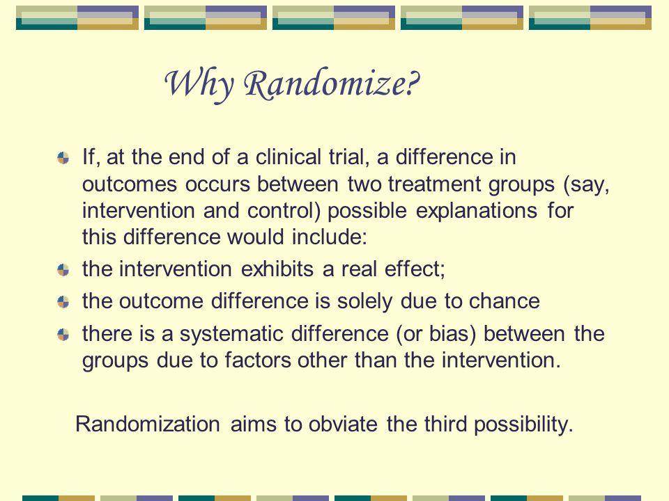 Why Randomize