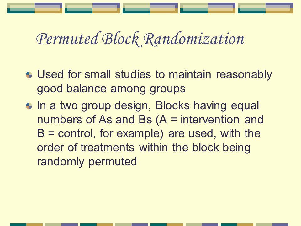Permuted Block Randomization