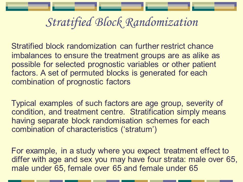 Stratified Block Randomization