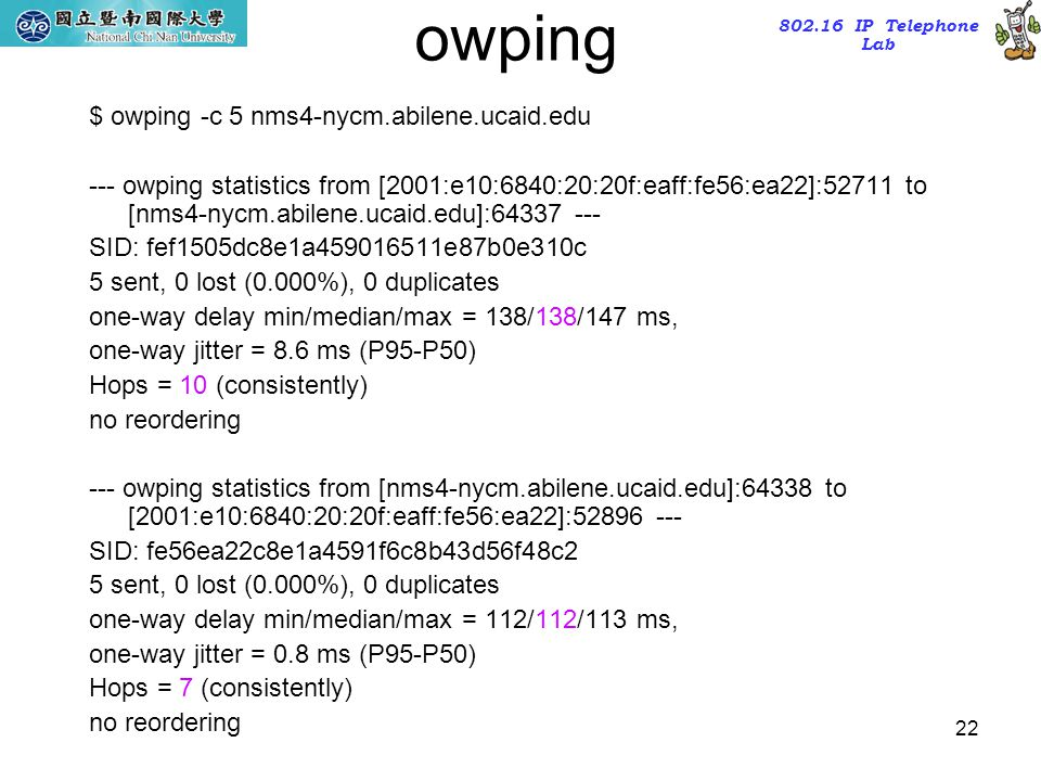 owping $ owping -c 5 nms4-nycm.abilene.ucaid.edu