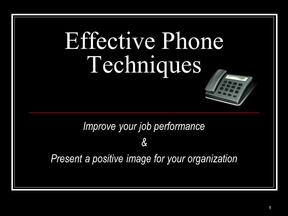 Effective Phone Techniques