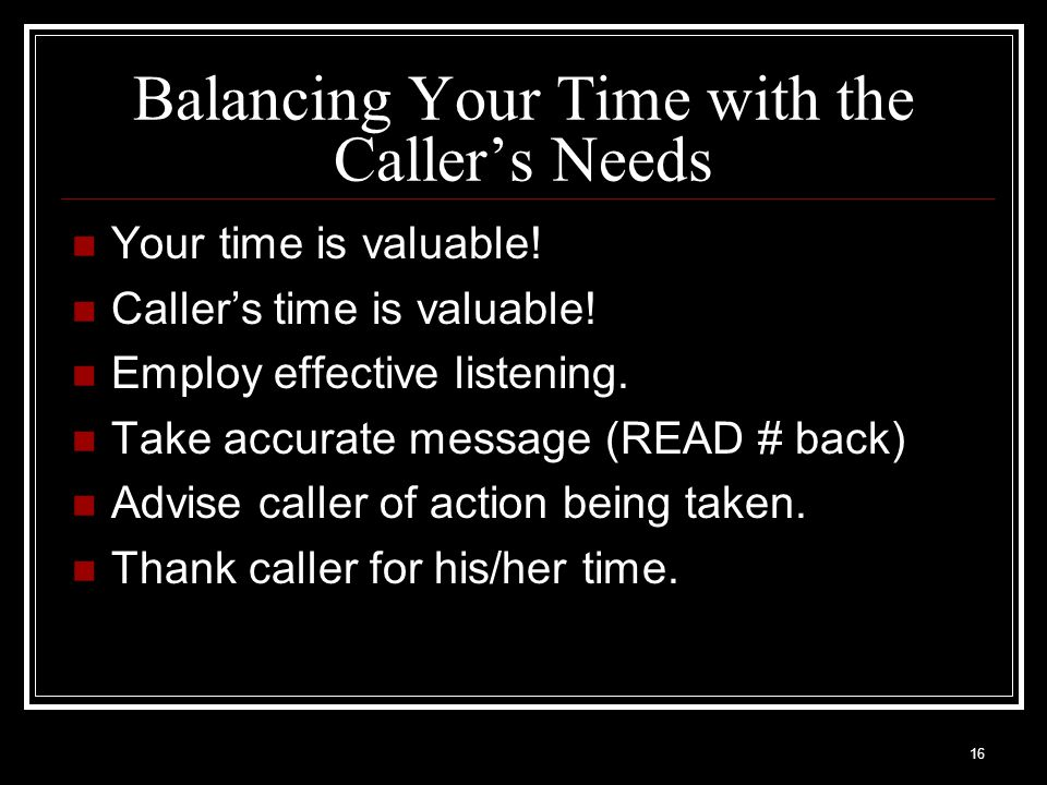 Balancing Your Time with the Caller's Needs