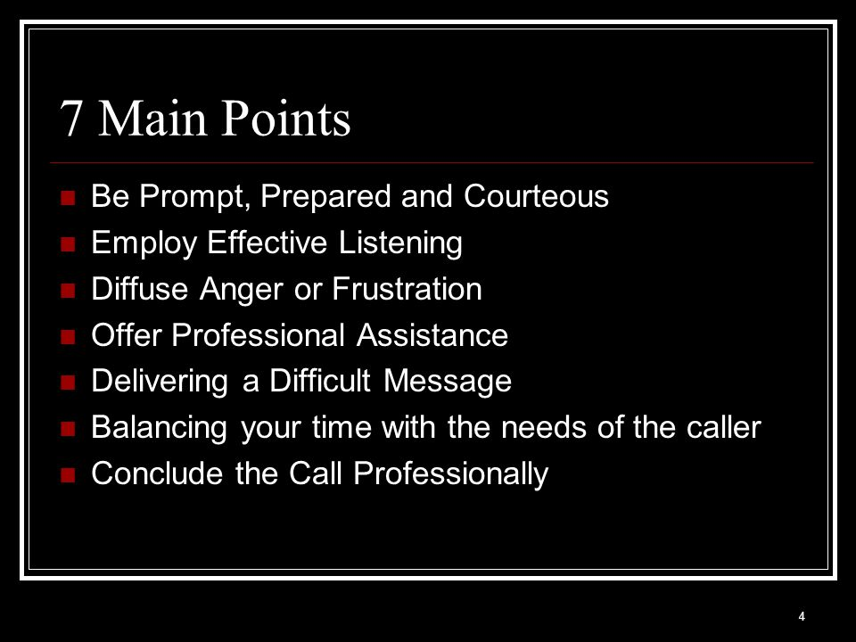 7 Main Points Be Prompt, Prepared and Courteous
