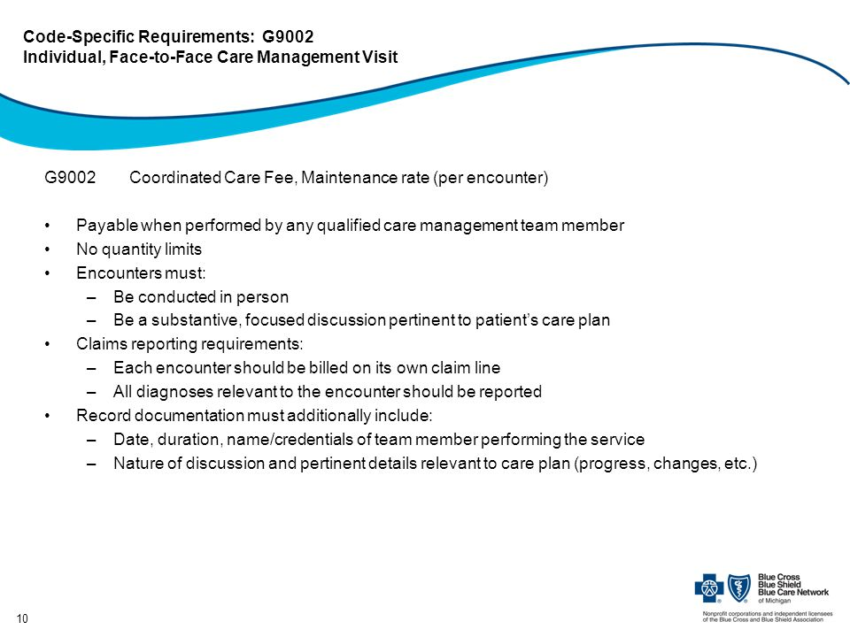 Code-Specific Requirements: G9002 Individual, Face-to-Face Care Management Visit