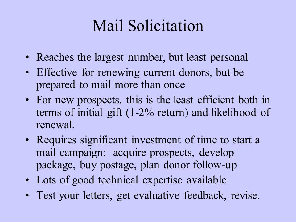 Mail Solicitation Reaches the largest number, but least personal