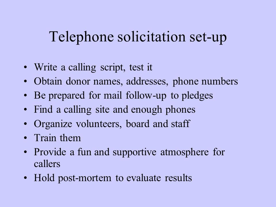Telephone solicitation set-up