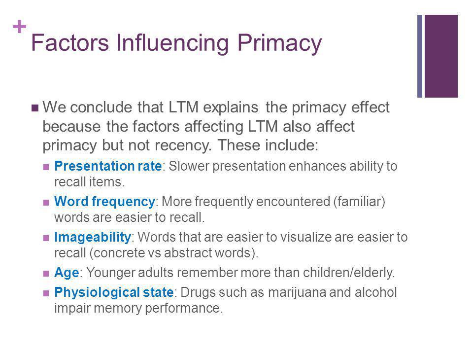 Factors Influencing Primacy