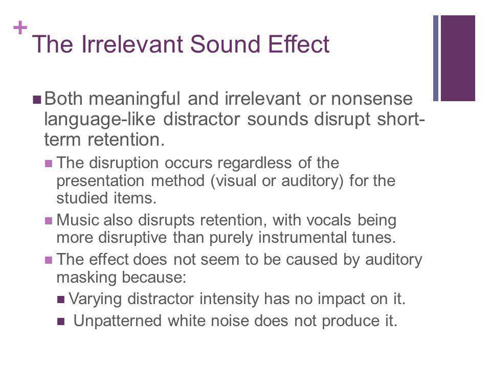 The Irrelevant Sound Effect