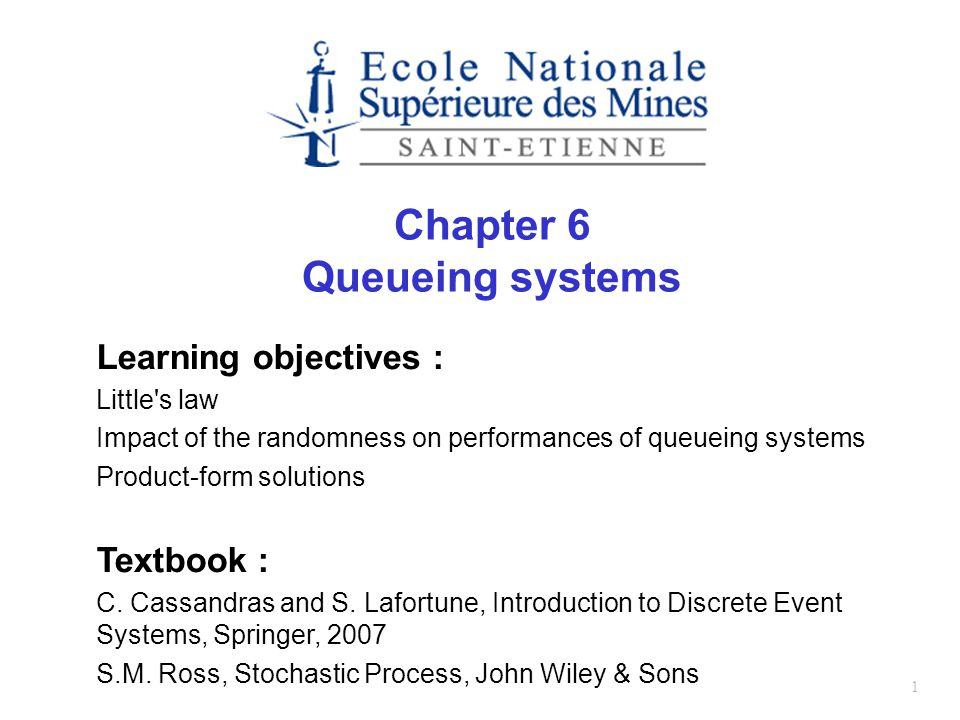 Chapter 6 Queueing systems
