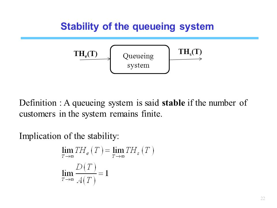 Stability of the queueing system