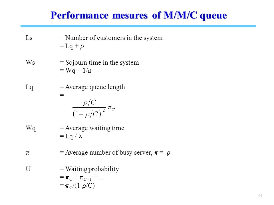 Performance mesures of M/M/C queue