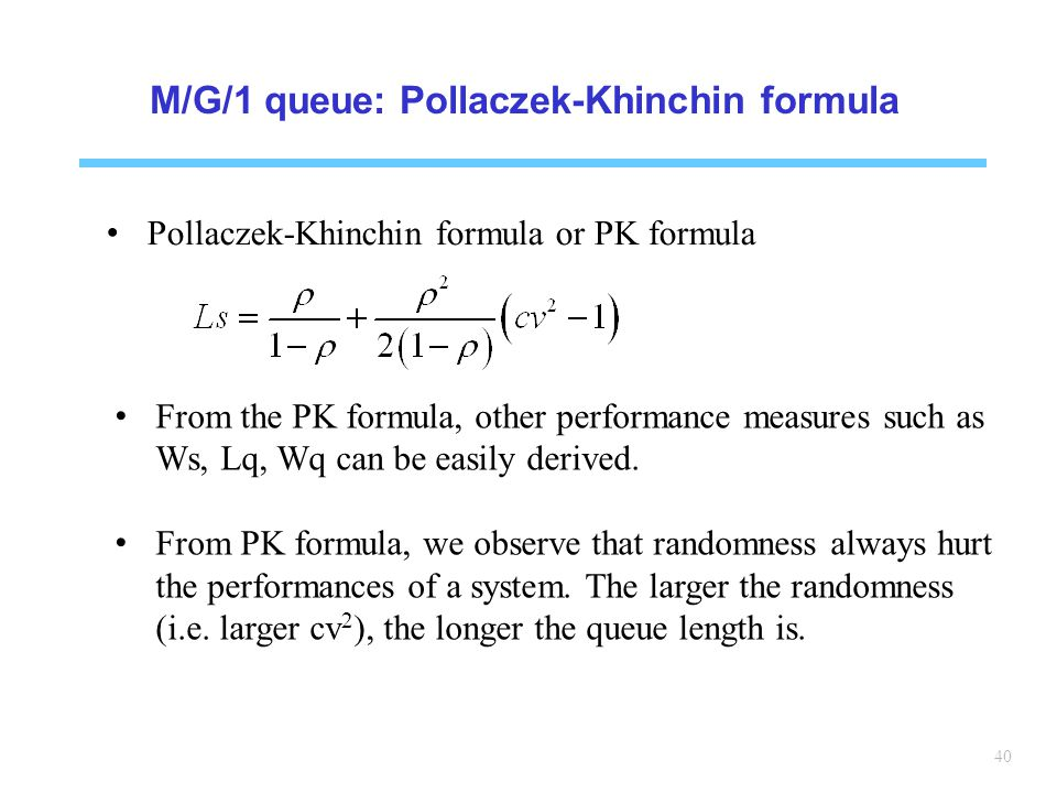 M/G/1 queue: Pollaczek-Khinchin formula