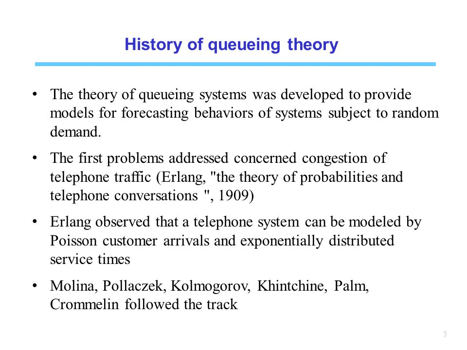 History of queueing theory