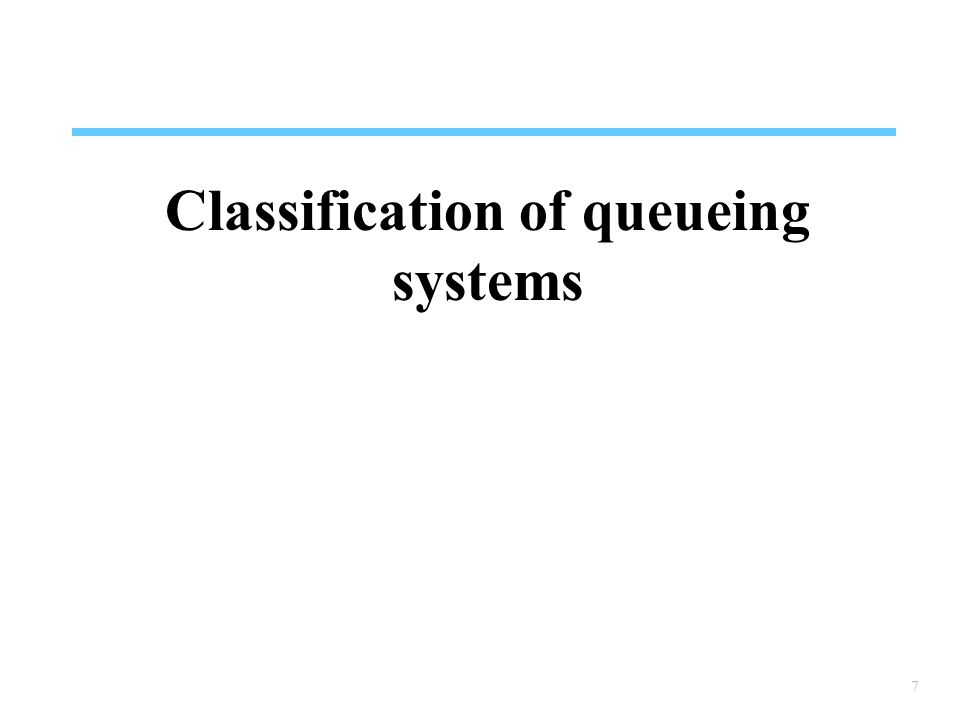 Classification of queueing systems