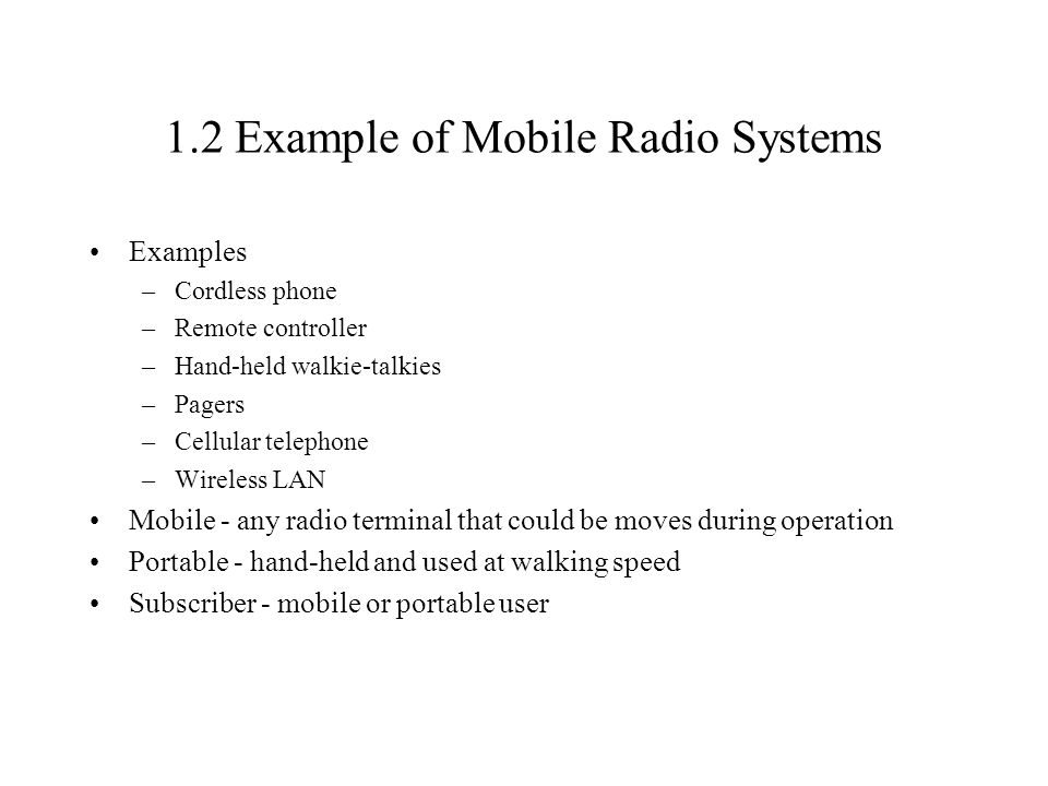 1.2 Example of Mobile Radio Systems
