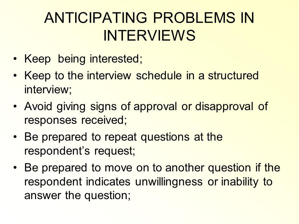 ANTICIPATING PROBLEMS IN INTERVIEWS