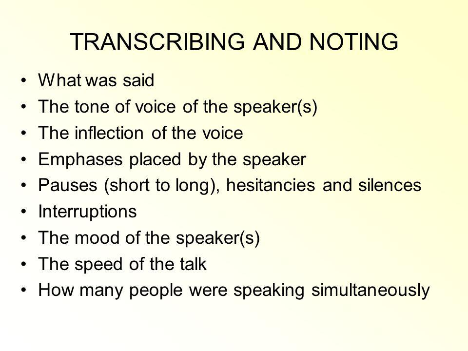 TRANSCRIBING AND NOTING