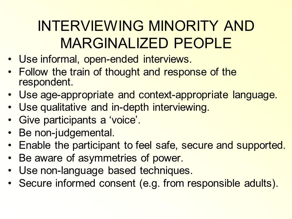 INTERVIEWING MINORITY AND MARGINALIZED PEOPLE