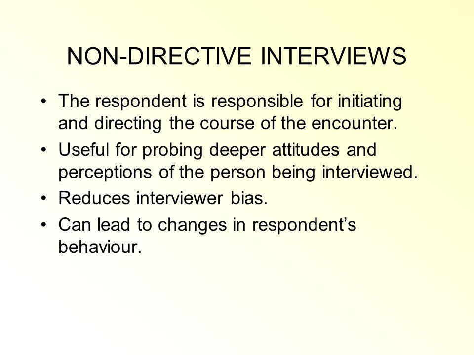 NON-DIRECTIVE INTERVIEWS
