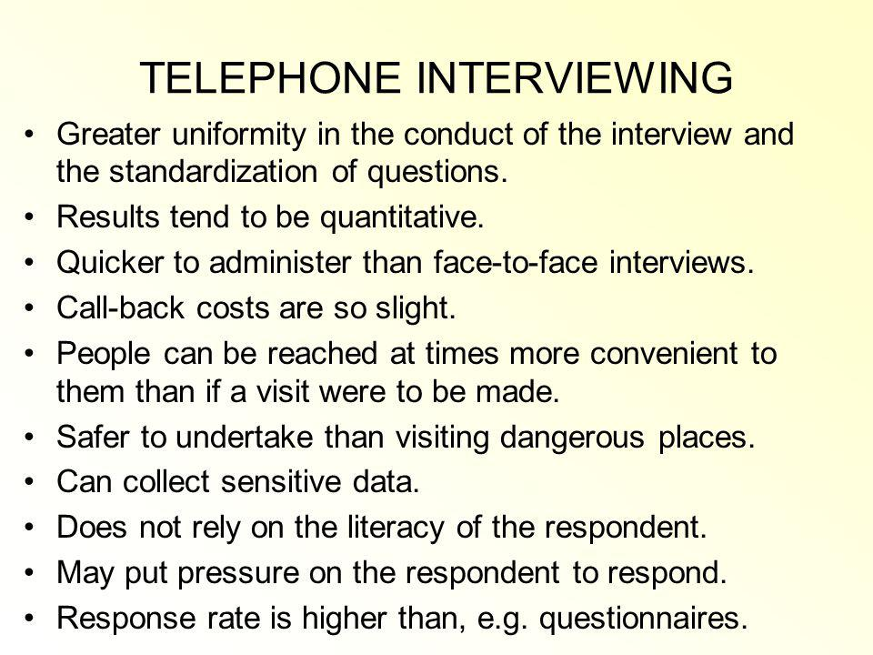 TELEPHONE INTERVIEWING