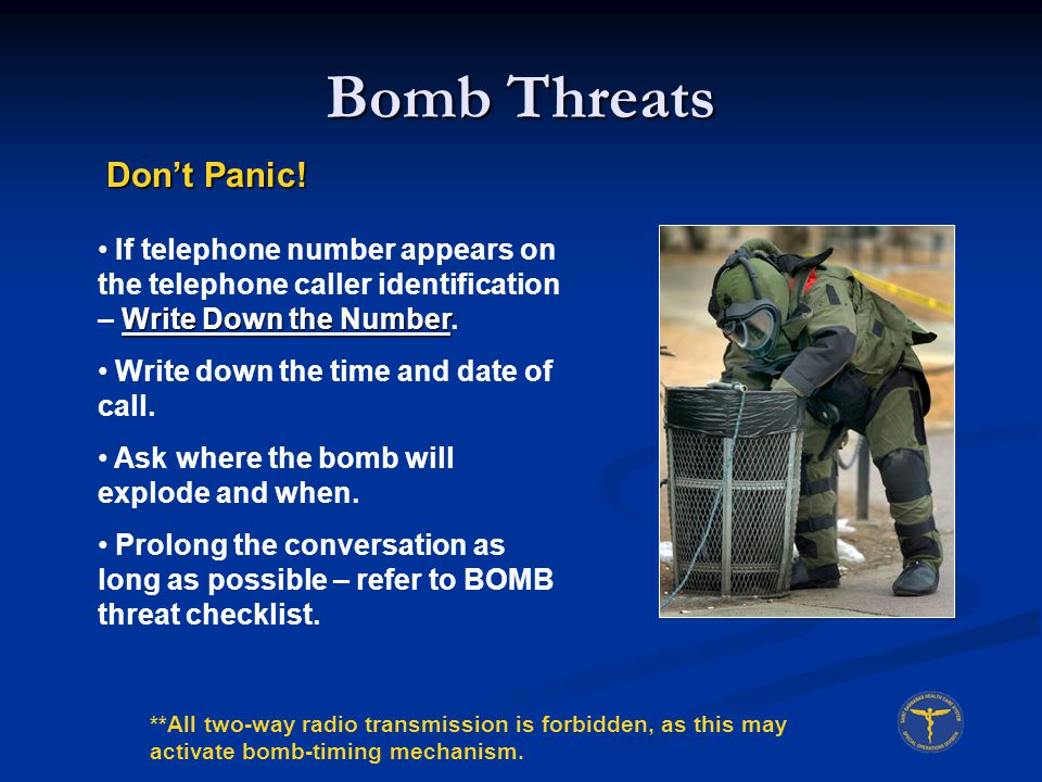 Bomb Threats Don't Panic!