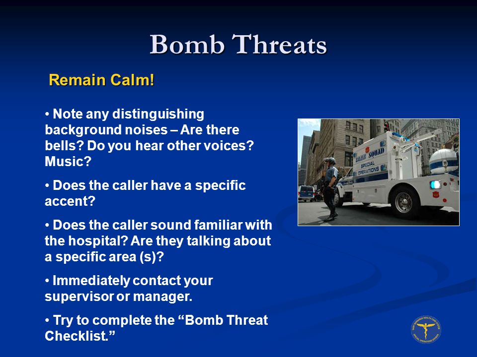 Bomb Threats Remain Calm!
