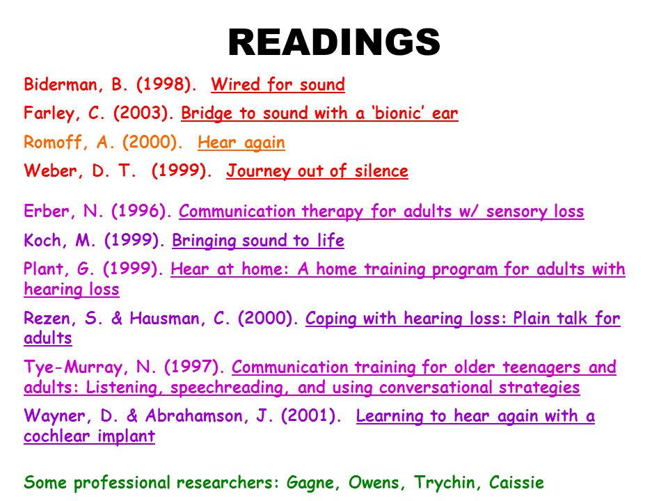 READINGS Biderman, B. (1998). Wired for sound