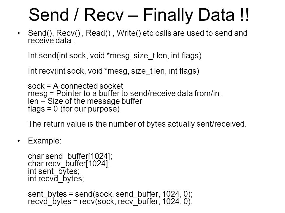 Send / Recv – Finally Data !!
